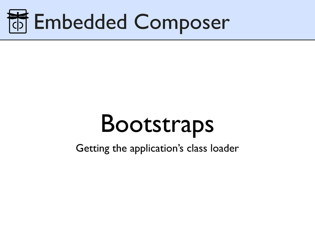 Bootstraps Embedded Composer Getting the applic...