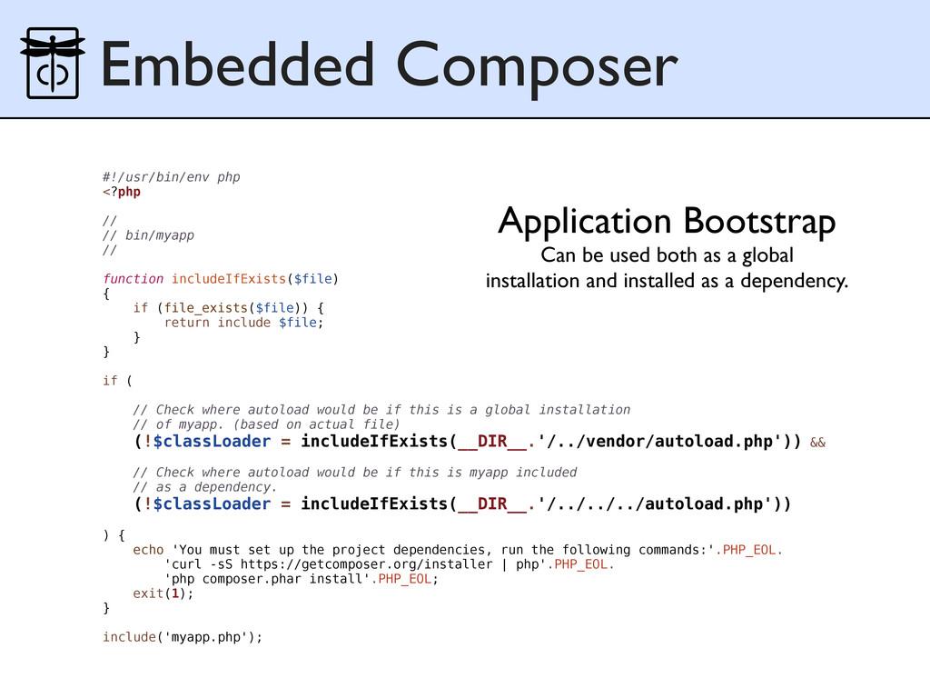 Embedded Composer #!/usr/bin/env php <?php // /...