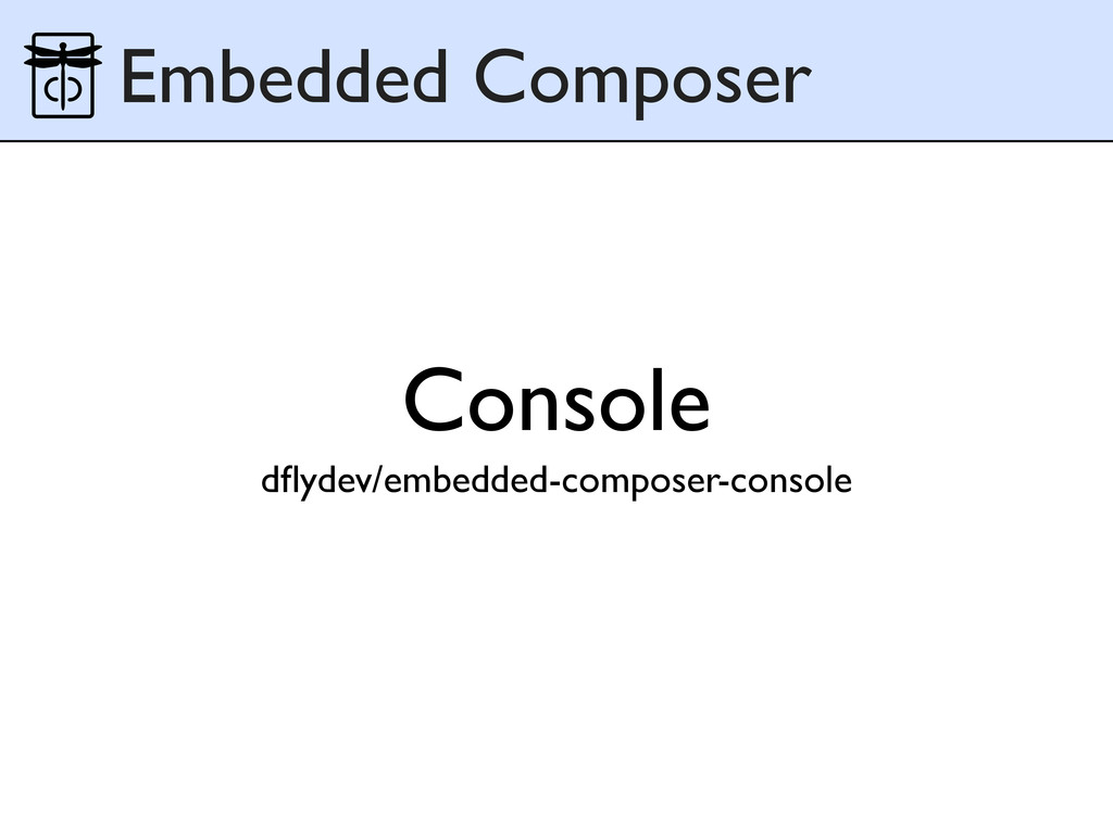 Console dflydev/embedded-composer-console Embedd...