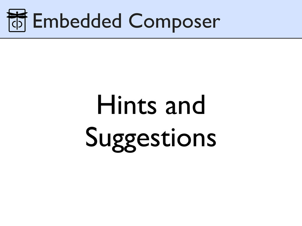 Hints and Suggestions Embedded Composer