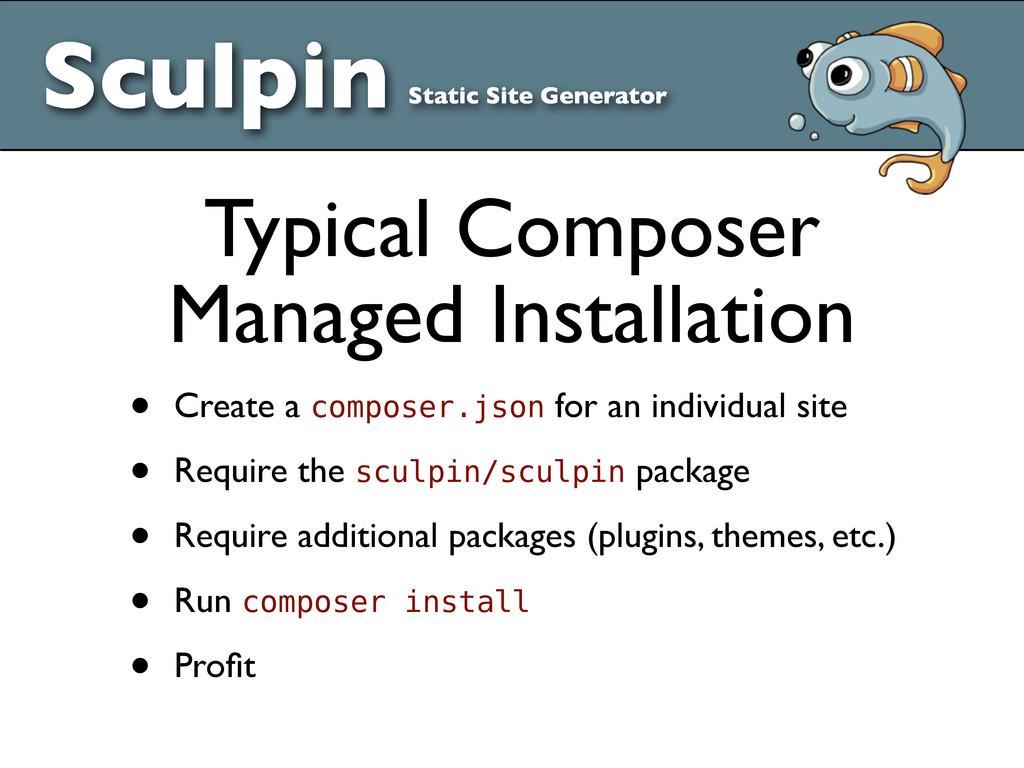 • Create a composer.json for an individual site...