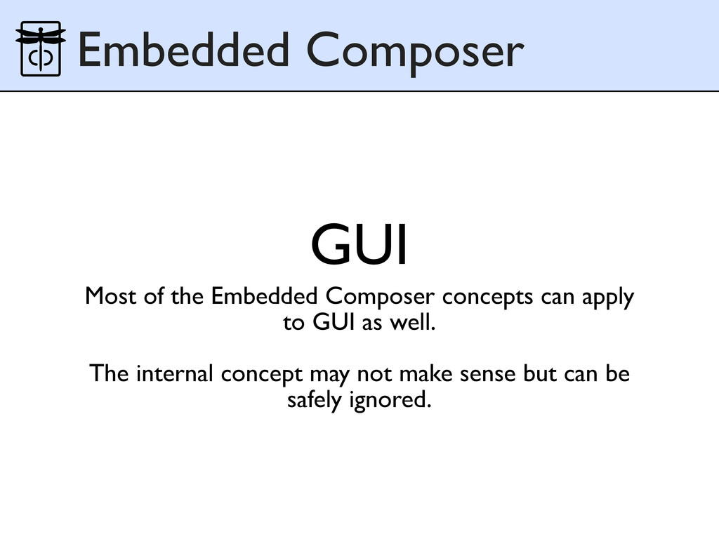GUI Embedded Composer Most of the Embedded Comp...