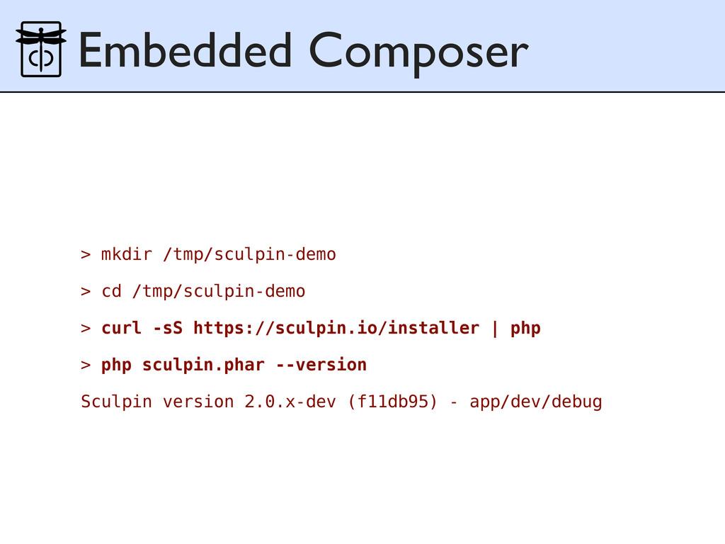 Embedded Composer > mkdir /tmp/sculpin-demo > c...