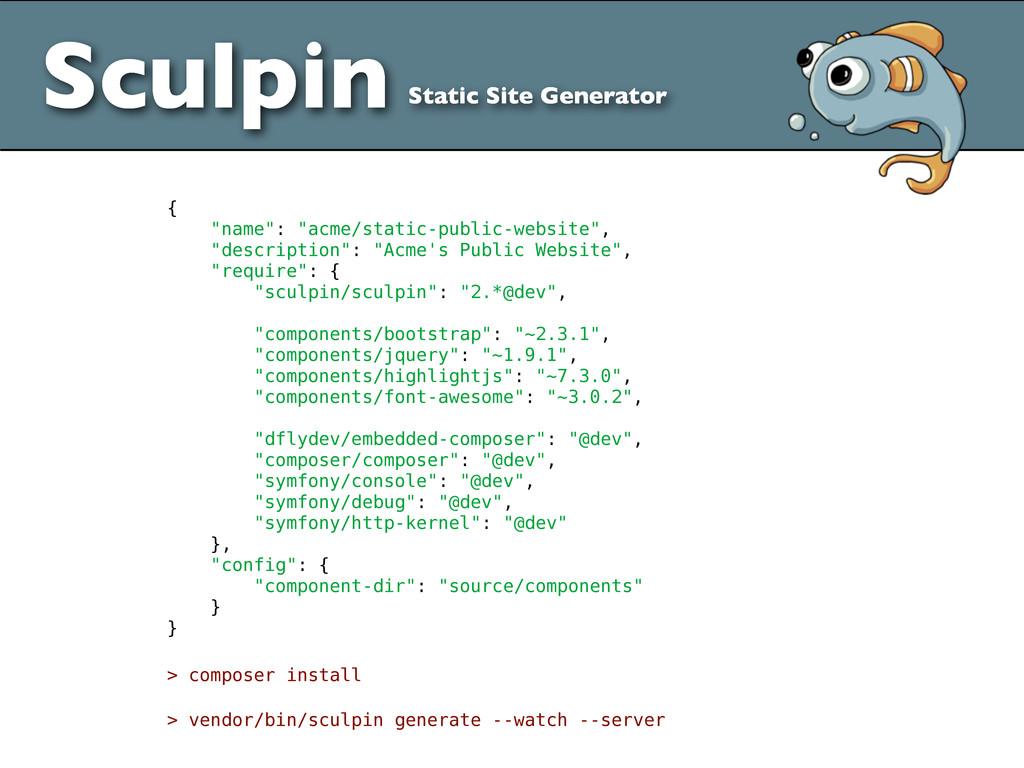 "Sculpin Static Site Generator { ""name"": ""acme/s..."