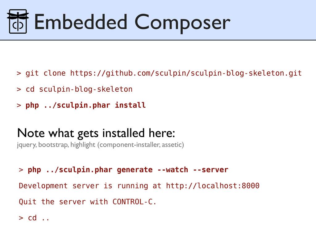 Embedded Composer > git clone https://github.co...