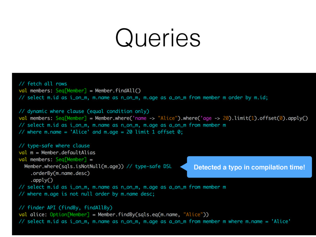Queries Detected a typo in compilation time!