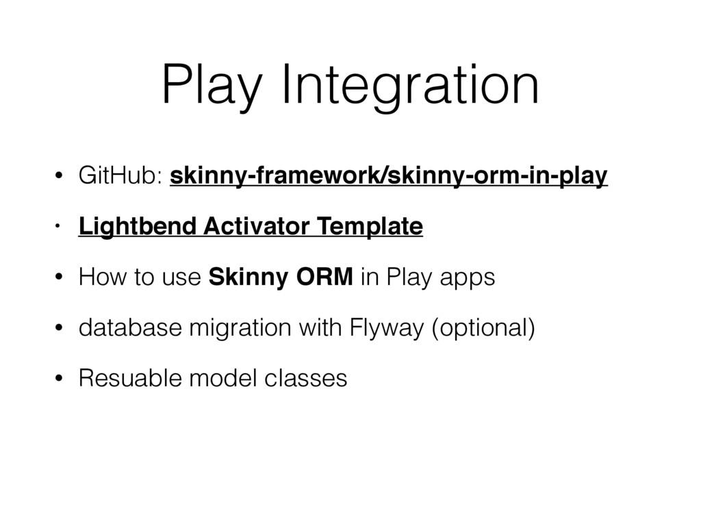 Play Integration • GitHub: skinny-framework/ski...
