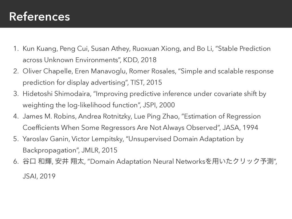 References 1. Kun Kuang, Peng Cui, Susan Athey,...