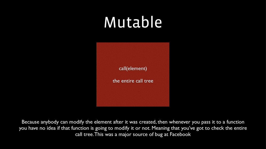 Mutable call(element)  ! the entire call tree...