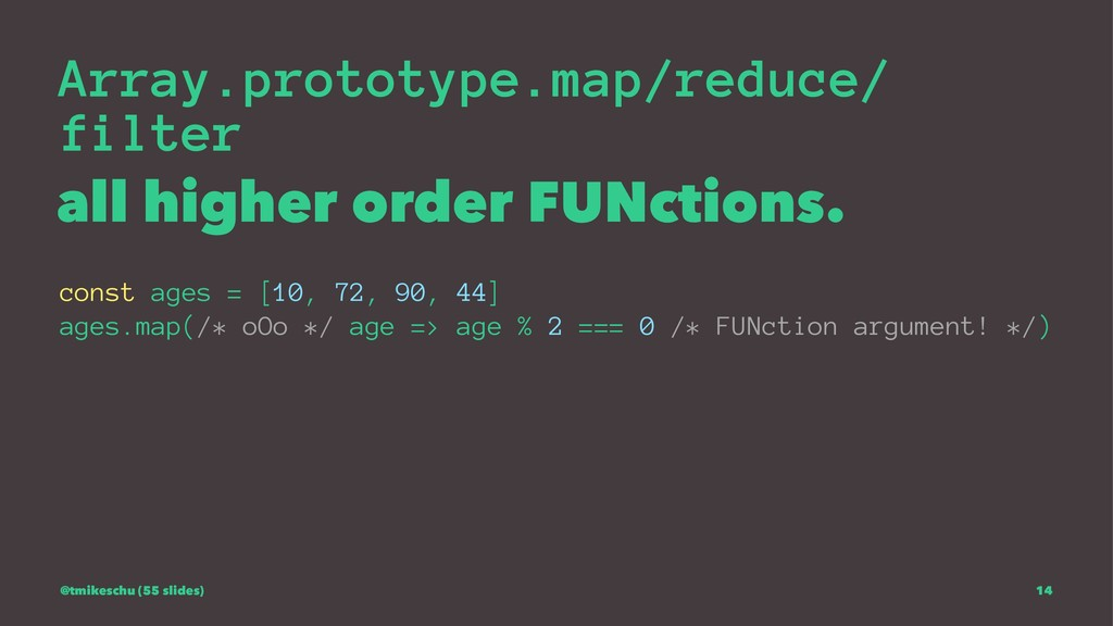 Array.prototype.map/reduce/ filter all higher o...