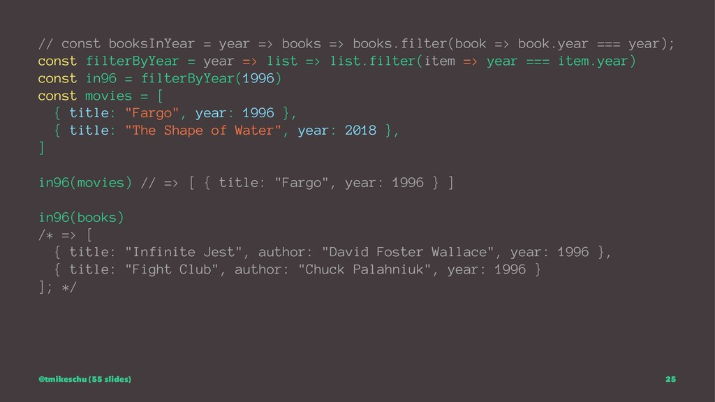 // const booksInYear = year => books => books.f...