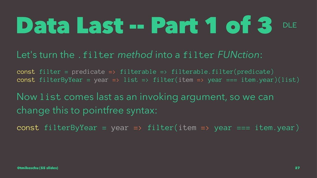 Data Last -- Part 1 of 3 爻 Let's turn the .filt...