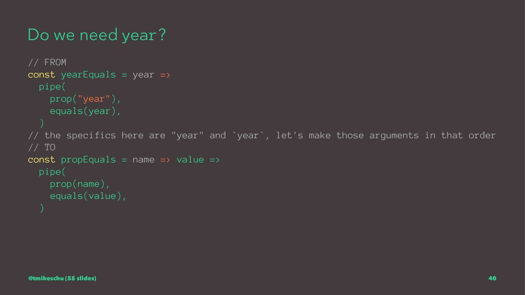 Do we need year? // FROM const yearEquals = yea...