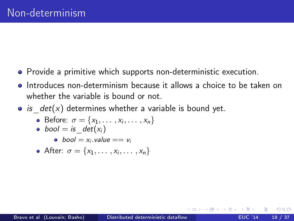 Non-determinism Provide a primitive which suppo...
