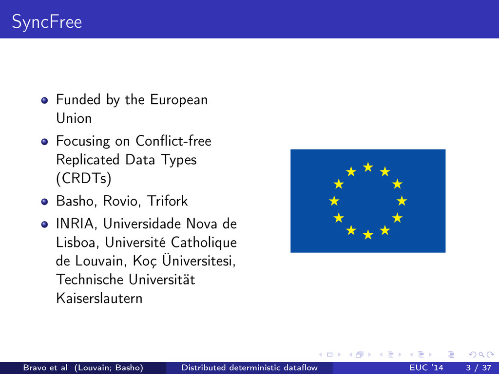 SyncFree Funded by the European Union Focusing ...