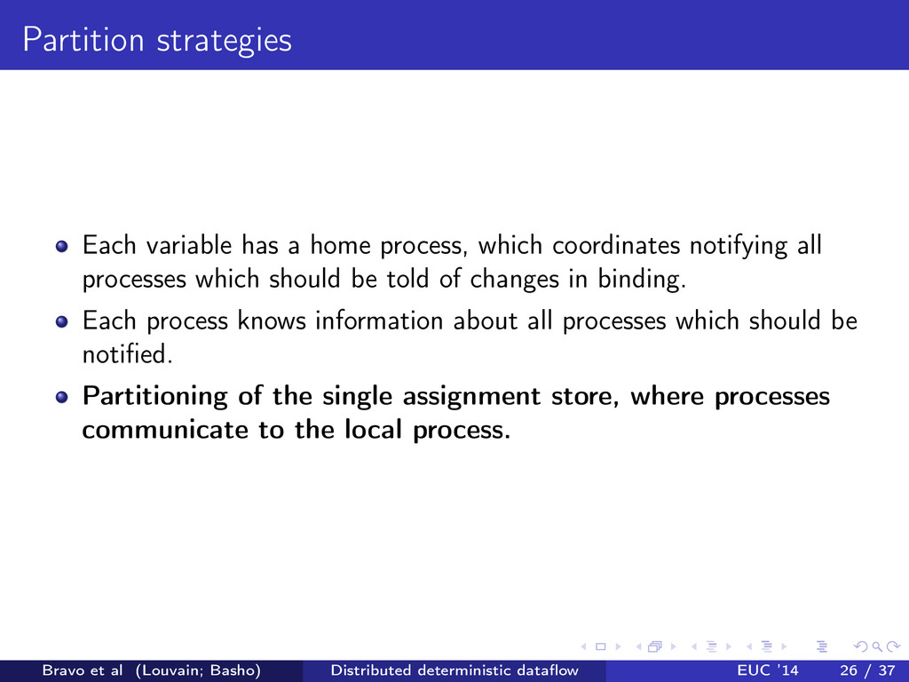 Partition strategies Each variable has a home p...
