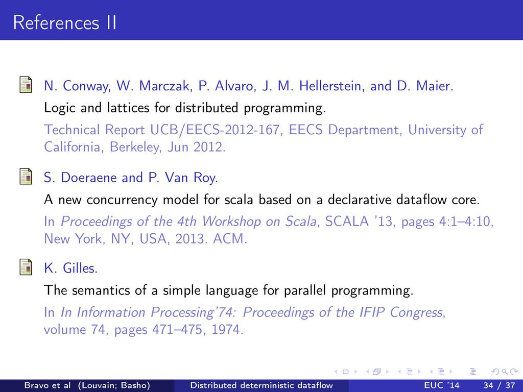 References II N. Conway, W. Marczak, P. Alvaro,...