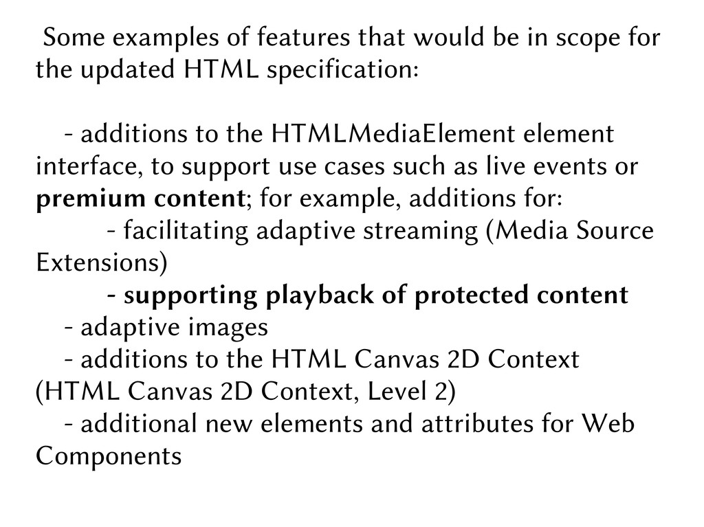 Some examples of features that would be in scop...