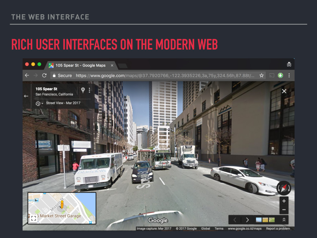 THE WEB INTERFACE RICH USER INTERFACES ON THE M...