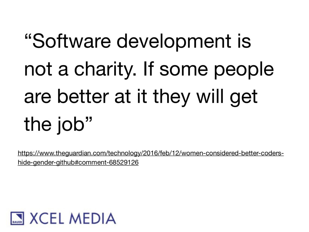 """""""Software development is not a charity. If some..."""