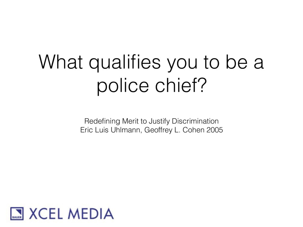 What qualifies you to be a police chief? Redefini...