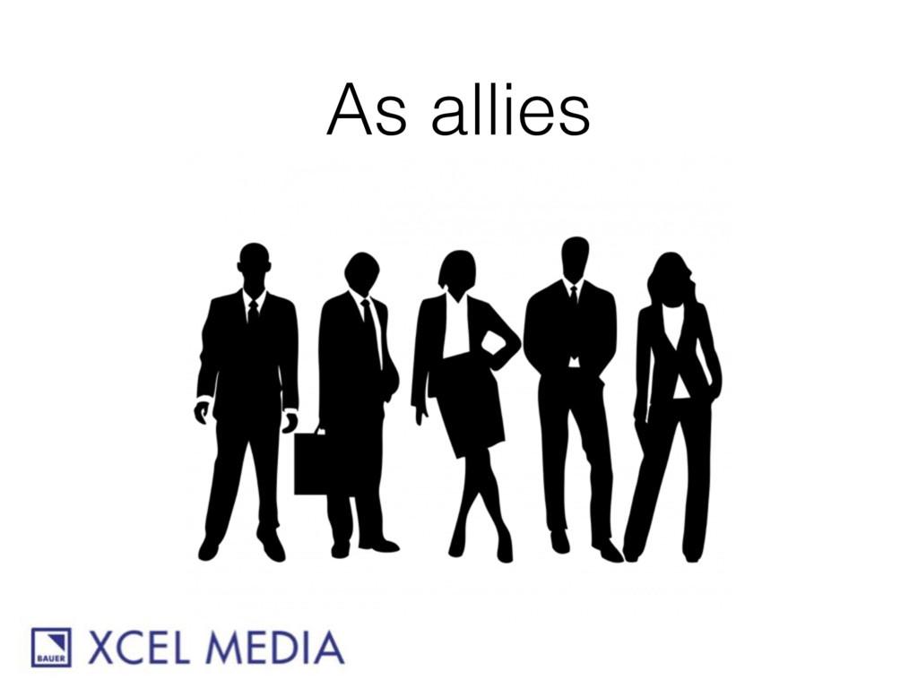 As allies