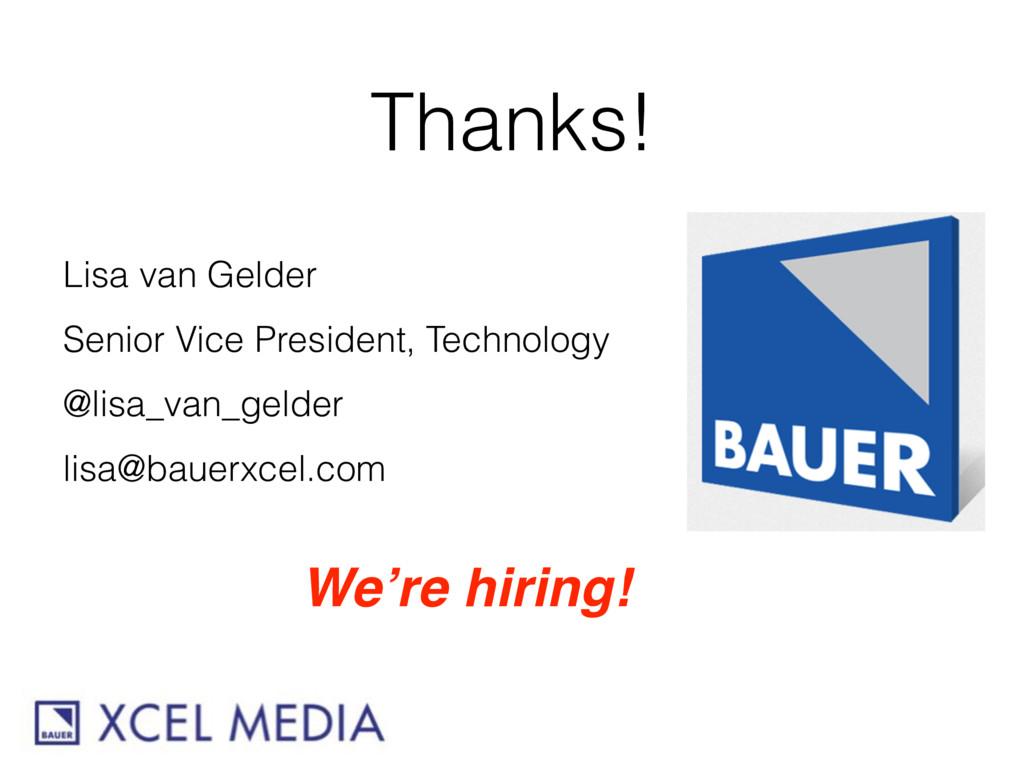 Thanks! Lisa van Gelder Senior Vice President, ...