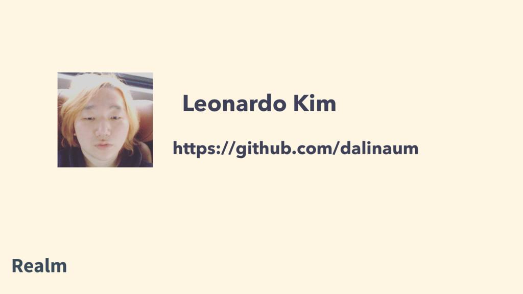 Leonardo Kim https://github.com/dalinaum Realm