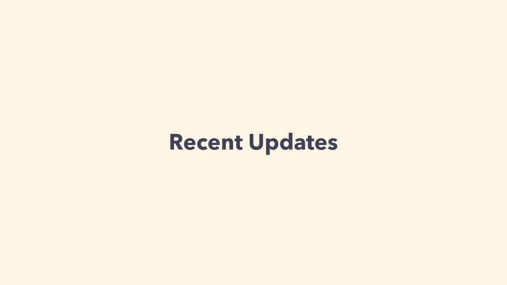 Recent Updates