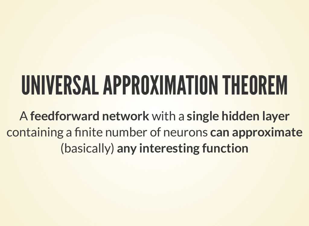 UNIVERSAL APPROXIMATION THEOREM A feedforward n...