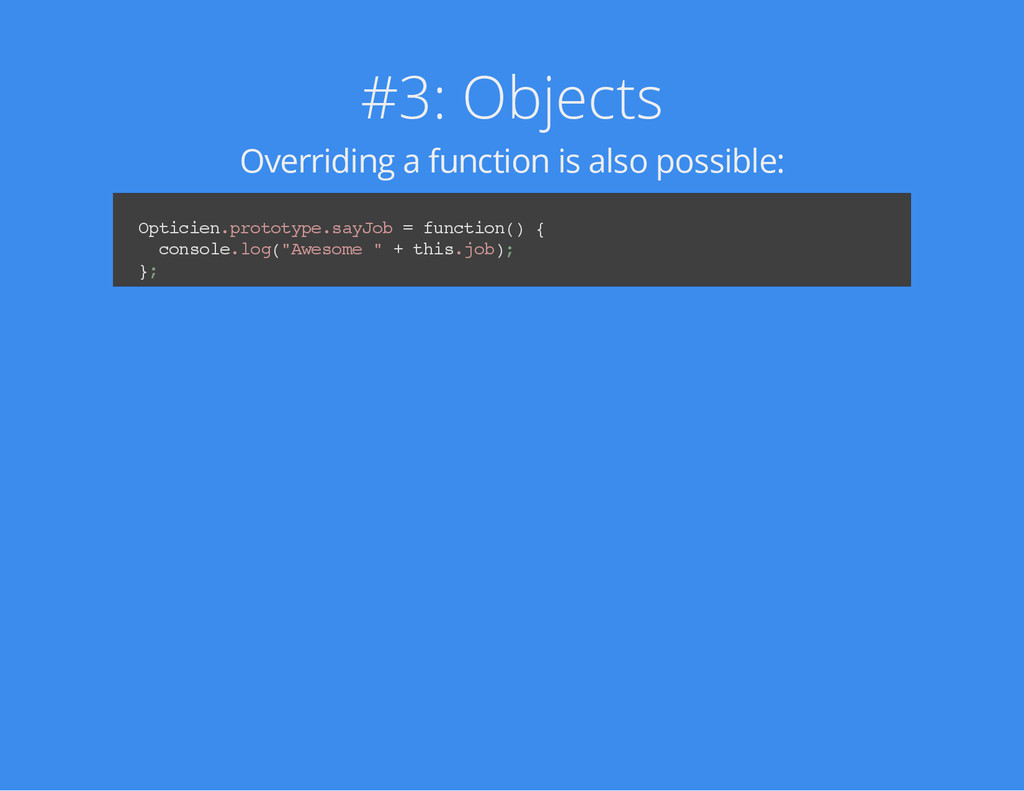 #3: Objects Overriding a function is also possi...