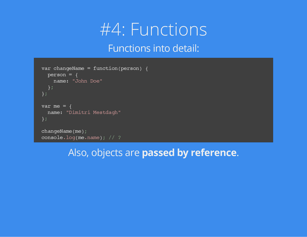#4: Functions Functions into detail: v a r c h ...