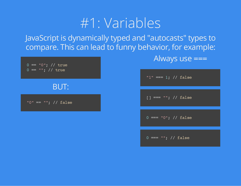#1: Variables JavaScript is dynamically typed a...