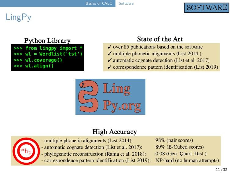 Basics of CALC Software LingPy 11 / 32 SOFTWARE...
