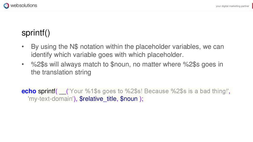 sprintf() • By using the N$ notation within the...