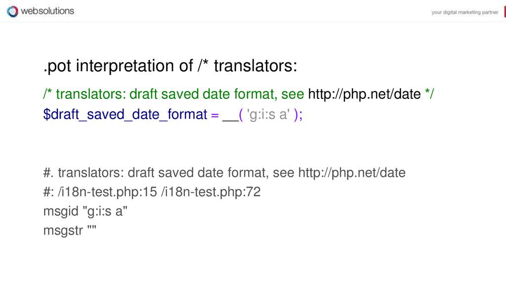 .pot interpretation of /* translators: /* trans...