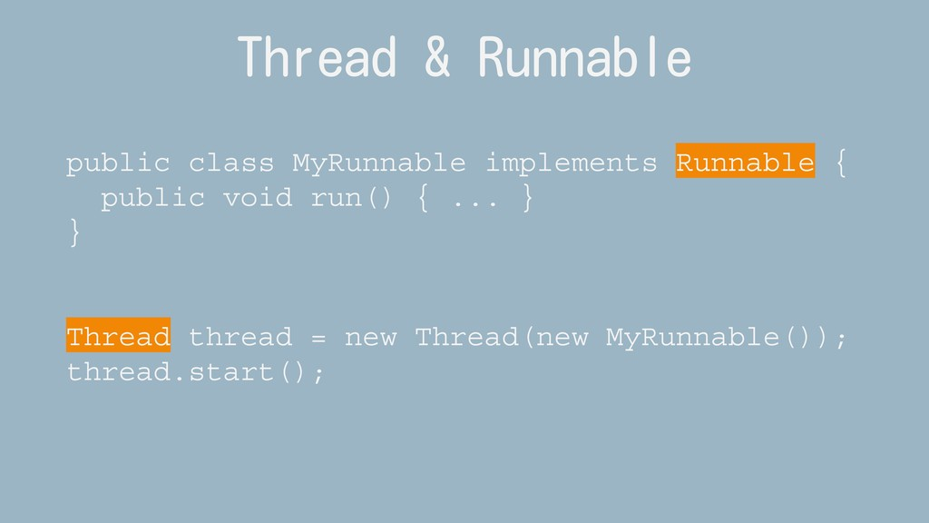 Thread & Runnable public class MyRunnable imple...