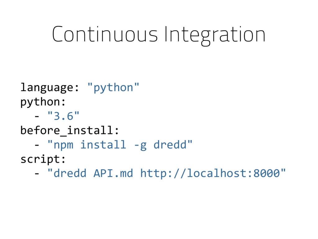 """language: """"python"""" python: - """"3.6"""" before_insta..."""