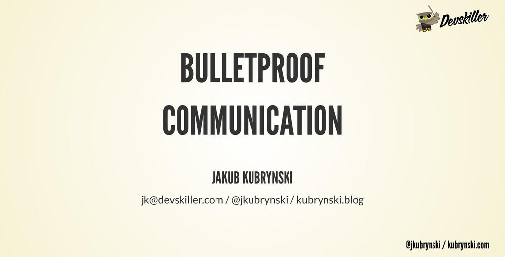 @jkubrynski / kubrynski.com @jkubrynski / kubry...