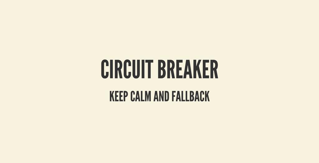 CIRCUIT BREAKER CIRCUIT BREAKER KEEP CALM AND F...