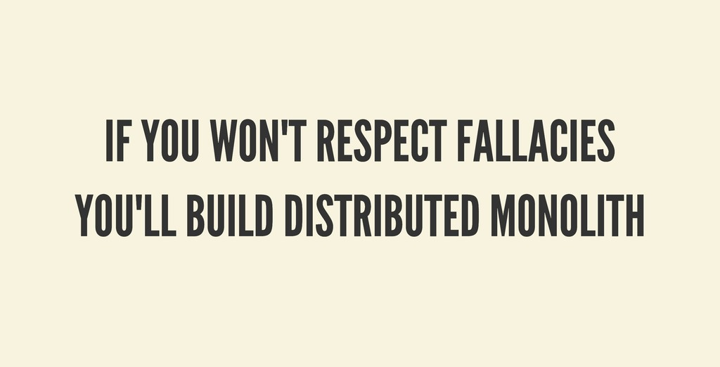 IF YOU WON'T RESPECT FALLACIES IF YOU WON'T RES...