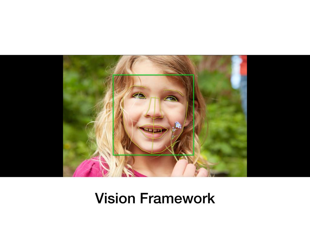 Vision Framework