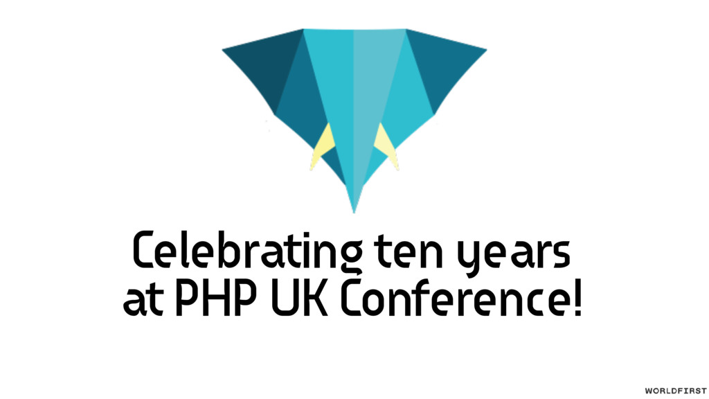 Celebrating ten years at PHP UK Conference!