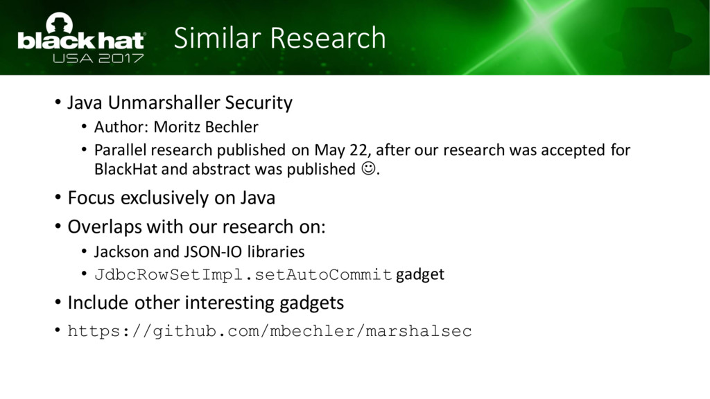 Similar Research • Java Unmarshaller Security •...