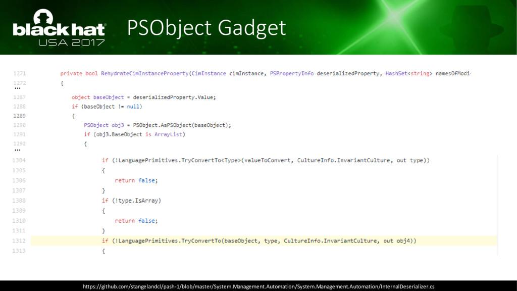 PSObject Gadget https://github.com/stangelandcl...