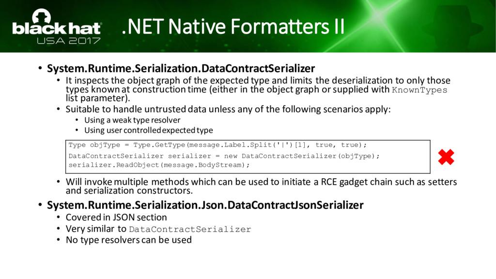 .NET Native Formatters II • System.Runtime.Seri...
