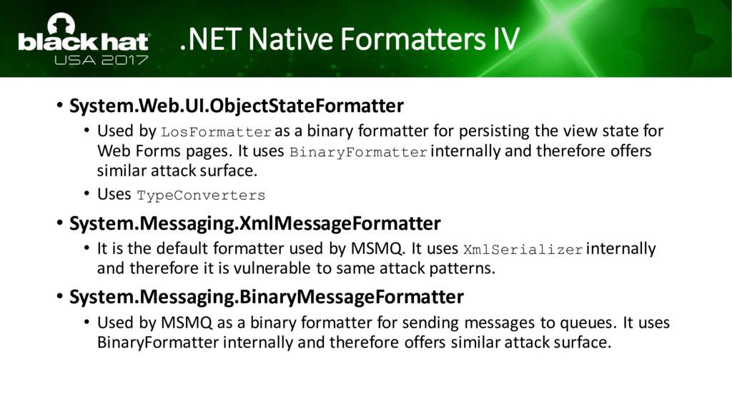 .NET Native Formatters IV • System.Web.UI.Objec...