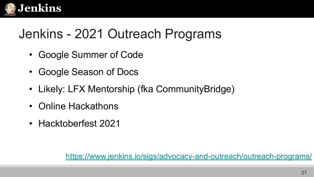 Jenkins - 2021 Outreach Programs • Google Summe...