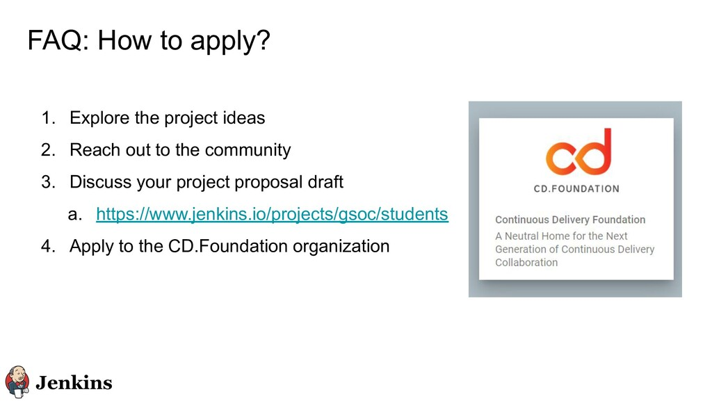 FAQ: How to apply? 1. Explore the project ideas...
