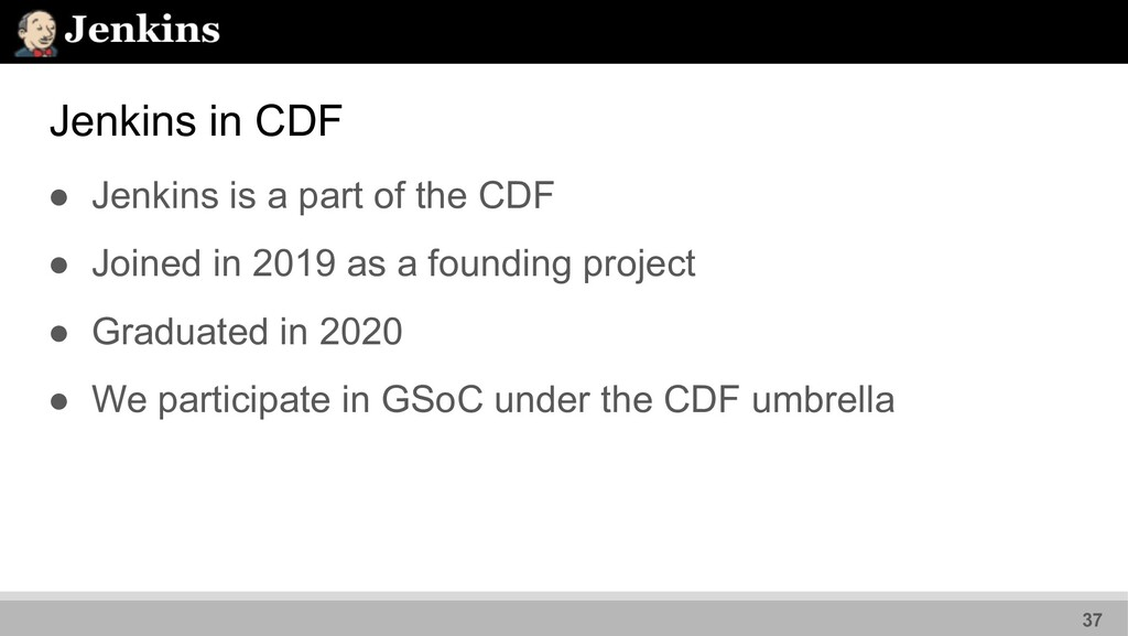 Jenkins in CDF ● Jenkins is a part of the CDF ●...